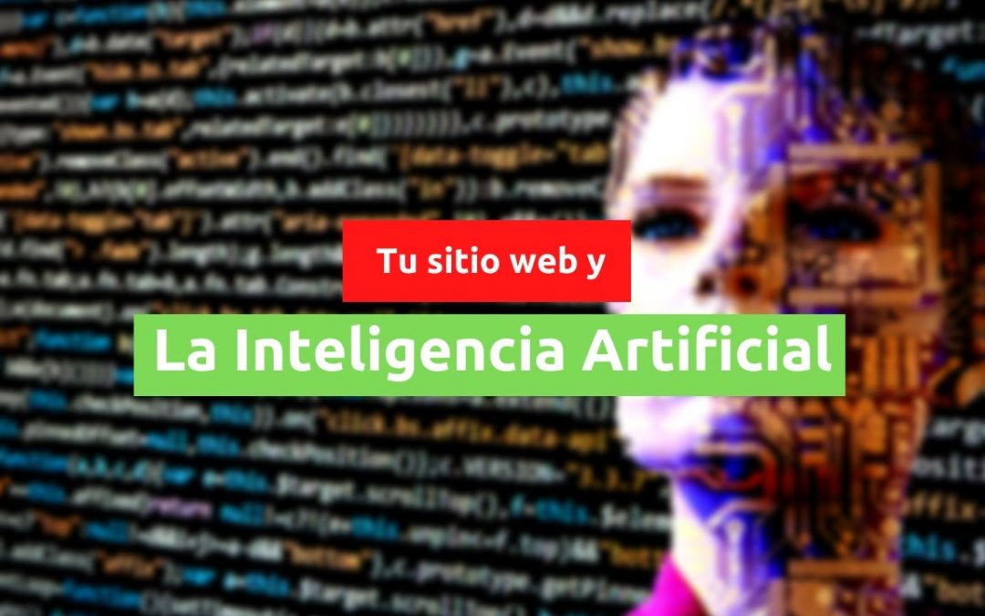 Tu sitio web y la Inteligencia Artificial
